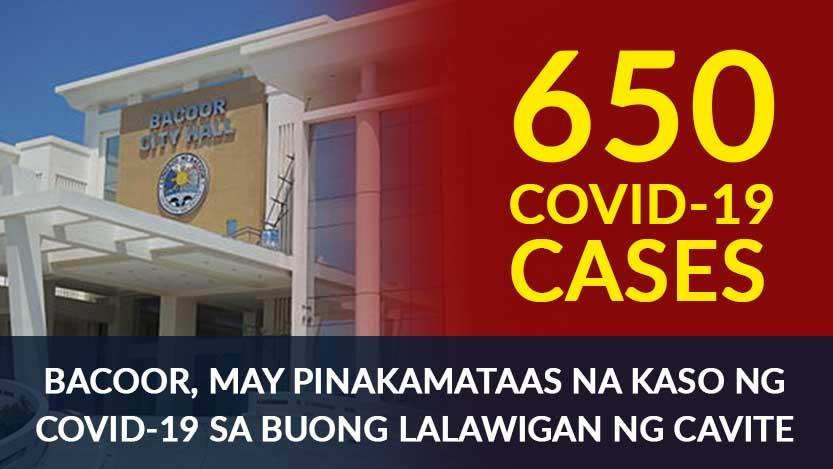 Bacoor, Pinakamaraming Kaso ng COVID-19 sa Buong Lalawigan ng Cavite