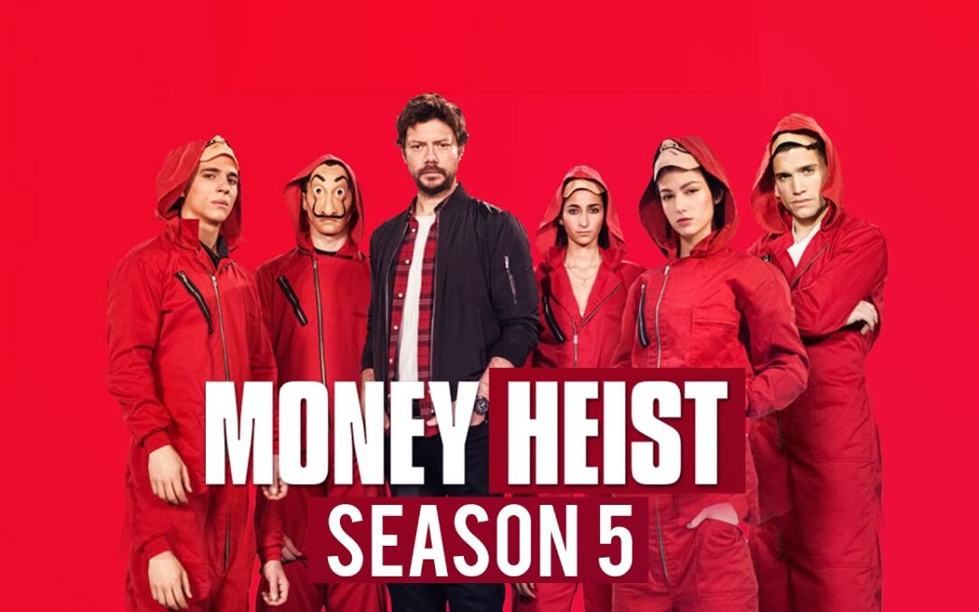 Money Heist Season 5, Huling Season Na